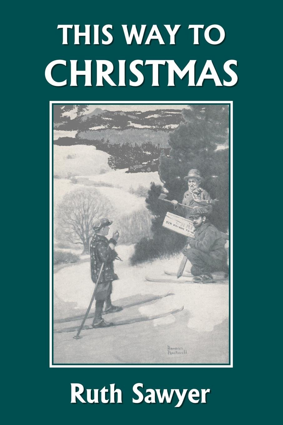 This Way to Christmas (Yesterday's Classics) pdf