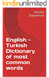 English - Turkish Dictionary of most common words