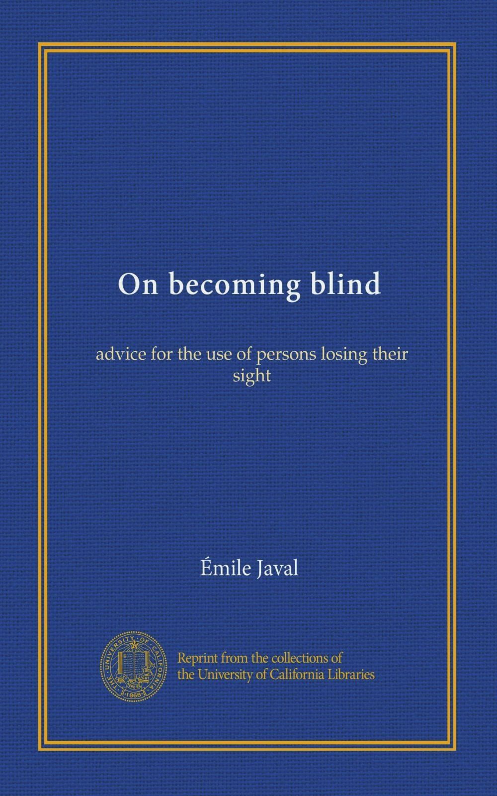 On becoming blind: advice for the use of persons losing their sight PDF