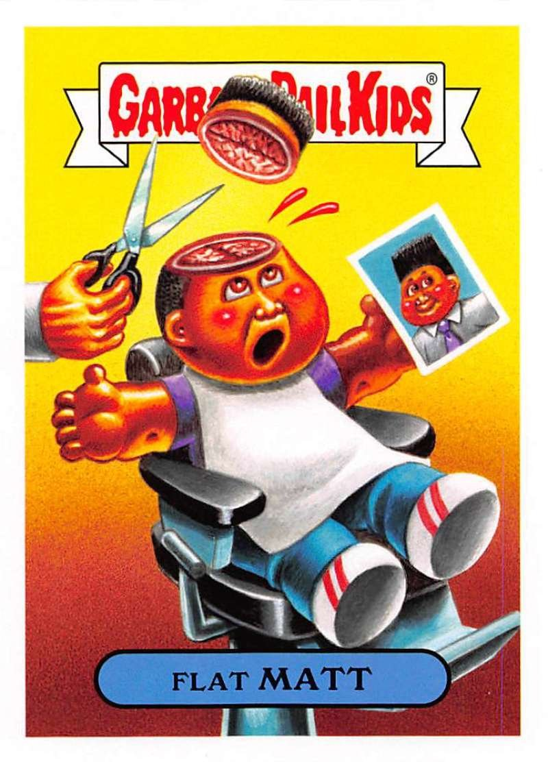 2018 Topps Garbage Pail Kids Series 1 We Hate the 80s Trading Cards 80s FASHIONS and FADS #6B FLAT MATT