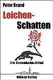 Leichenschatten: Ein Rosenheim-Krimi