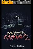 Depths of Darkness