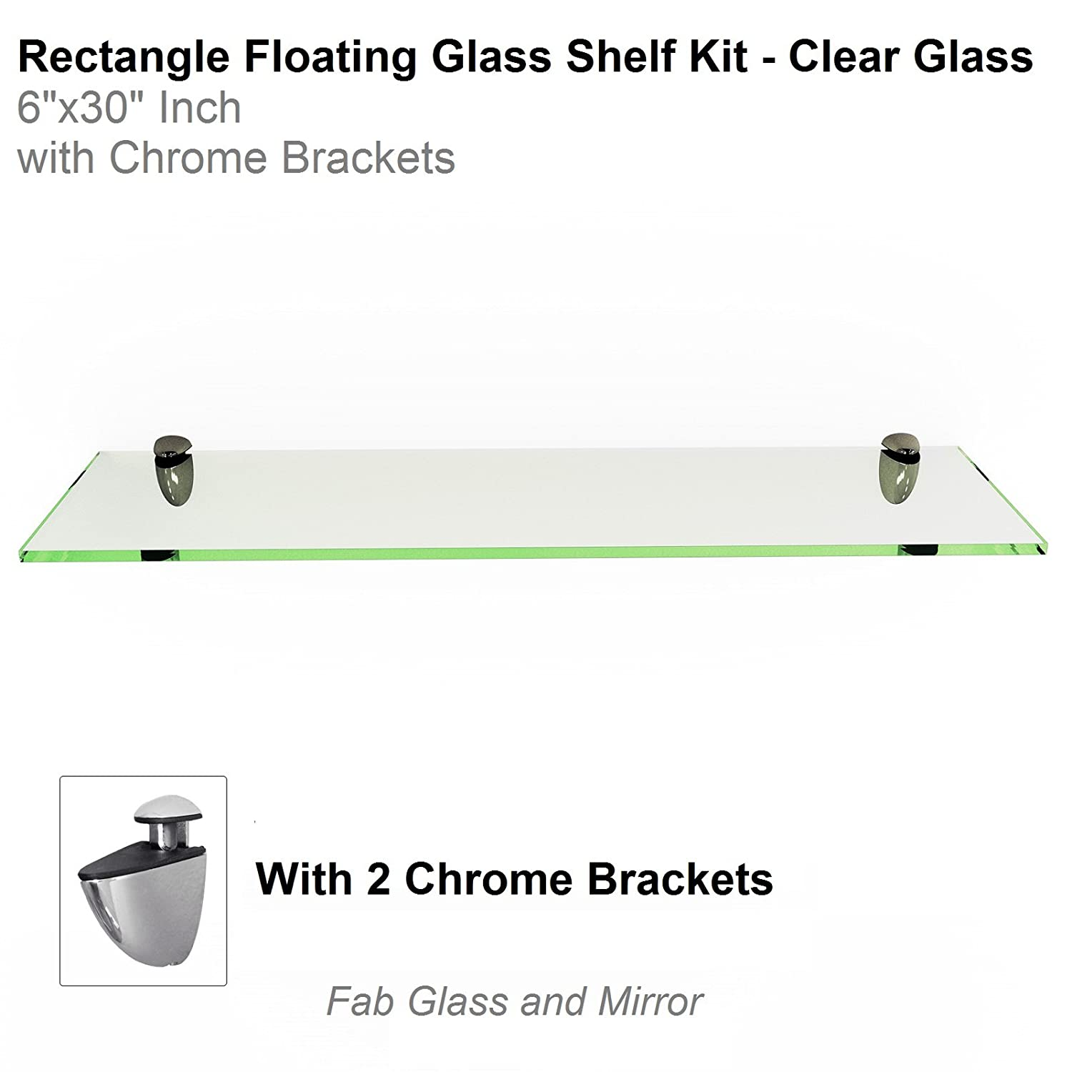 """Fab Glass and Mirror 7994563516980 6"""" X 30"""" Rectangle Floating Clear Tempered Shelf Kit Glass Shelves,"""