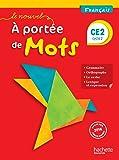 Le Nouvel A portée de mots - Français CE2 - Livre élève - Ed. 2017