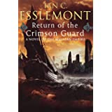Return of the Crimson Guard: A Novel of the Malazan Empire (Novels of the Malazan Empire, 2)