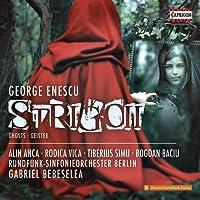 Enescu: Strigoii (Ghosts) [Rodica Vica; Tiberius Simu; Bogdan Baciu; Alin Anca; Rundfunk-Sinfonieorchester Berlin; Gabriel Bebeelea] [Capriccio: C5346]