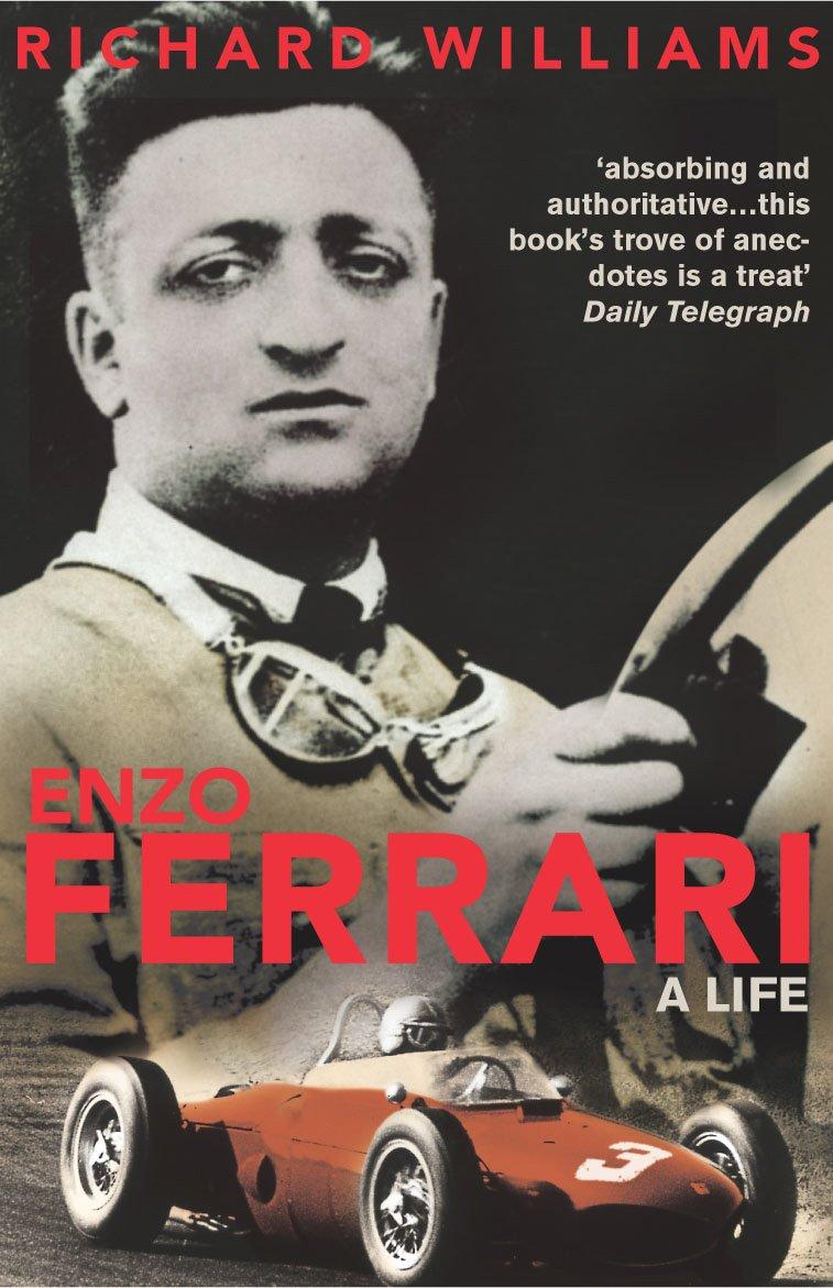 Amazon Com Enzo Ferrari A Life 9780224059862 Richard Williams Books