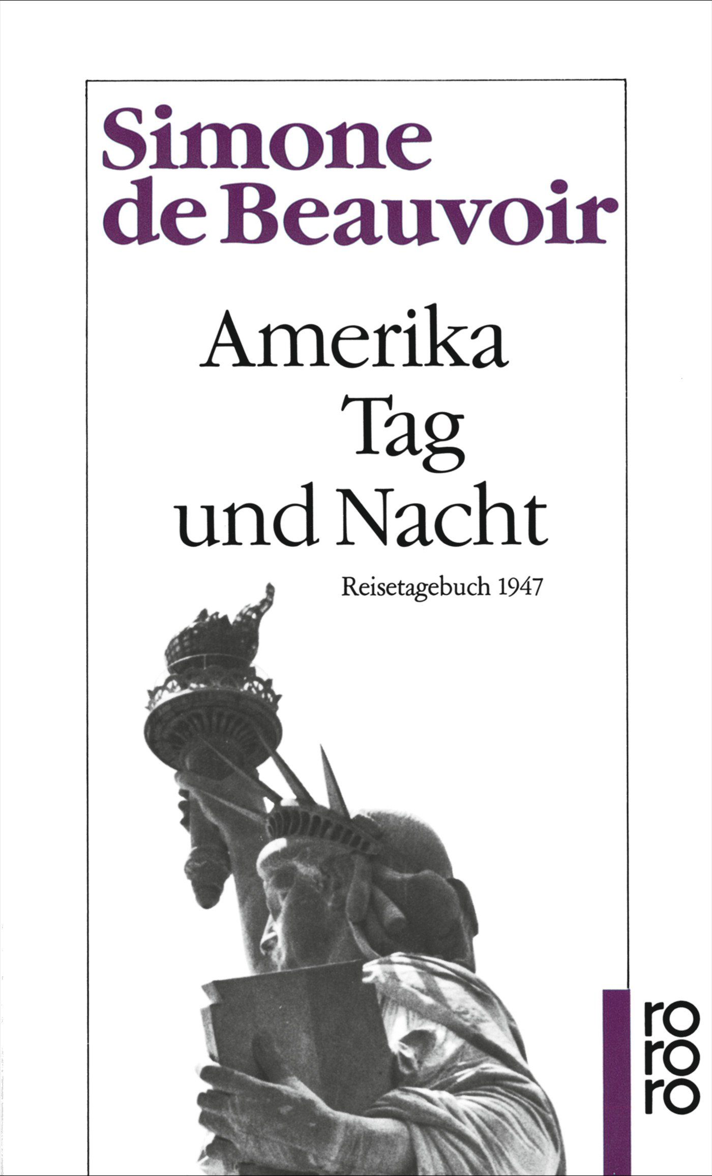 Amerika Tag und Nacht: Reisetagebuch 1947