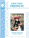 First Start French I, Teacher Edition (English and French Edition)