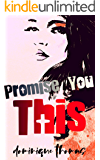 Promise You This (King Sister's Book 1)