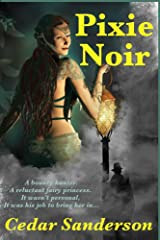 Pixie Noir (Pixie for Hire Book 1) Kindle Edition