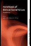 Handbook of Biblical Social Values, Third Edition (Matrix: The Bible in Mediterranean Context 10)