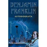 Benjamin Franklin: Autobiografía