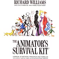 ANIMATORS KIT: A Manual of Methods, Principles and Formulas for Classical, Computer, Games, Stop Motion and Internet…