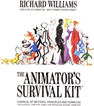 The Animator's Survival Kit: A Manual of Methods, Principles and Formulas for Classical, Computer, Games, Stop Motion and In