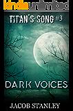 Dark Voices (Titan's Song - Book 3)