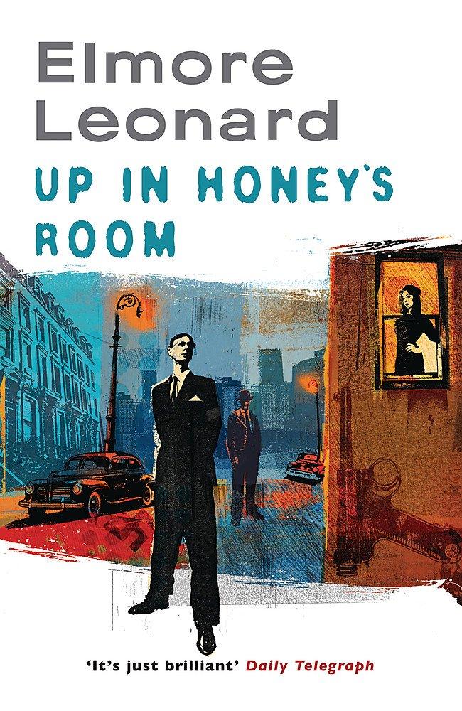 Read Up In Honeys Room By Elmore Leonard