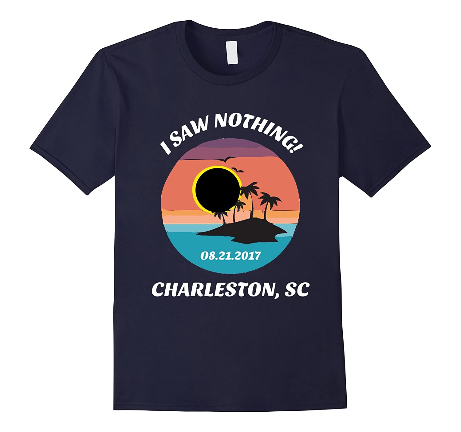 Funny Charleston South Carolina Solar Eclipse T-Shirt-Art