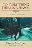 To Every Thing There is a Season: A Cape Breton Christmas Story