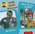 Willi wills wissen, Folge 10: Das Wetter / Beim Förster im Wald