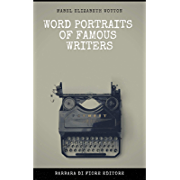 Word Portraits of Famous Writers
