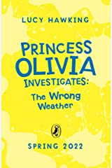 Princess Olivia Investigates: The Wrong Weather Paperback