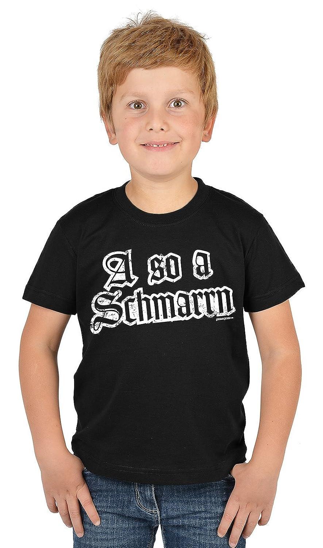 Lustige Bayrische Sprüche Kinder T-Shirt Volksfest: A so a Schmarrn -- Mundart bayrischer Dialekt Kindershirt