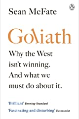 Goliath: Why the West Doesn't Win Wars. And What We Need to Do About It. Paperback
