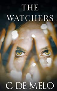 The Watchers: A Story of Undying Love