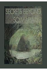 Secrets Beyond Scymaria Hardcover
