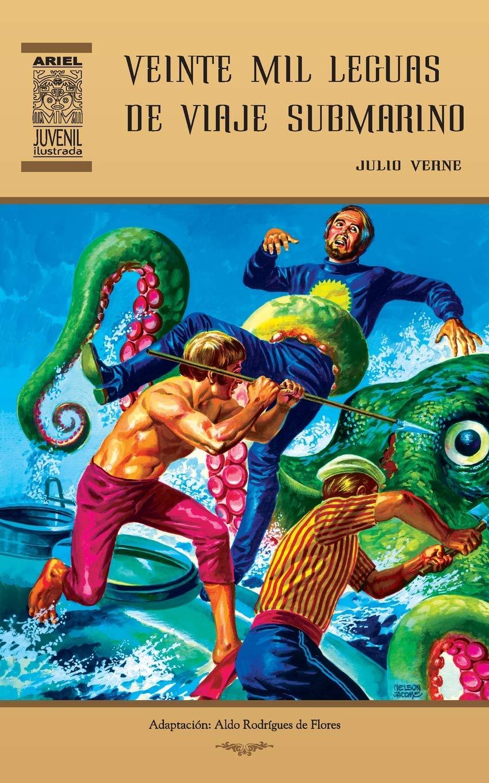 Veinte mil leguas de viaje submarino: Volume 31 Ariel Juvenil Ilustrada: Amazon.es: Julio Verne, Jesús Durán, Aldo Rodríguez de Flores, Nelson Jácome, ...