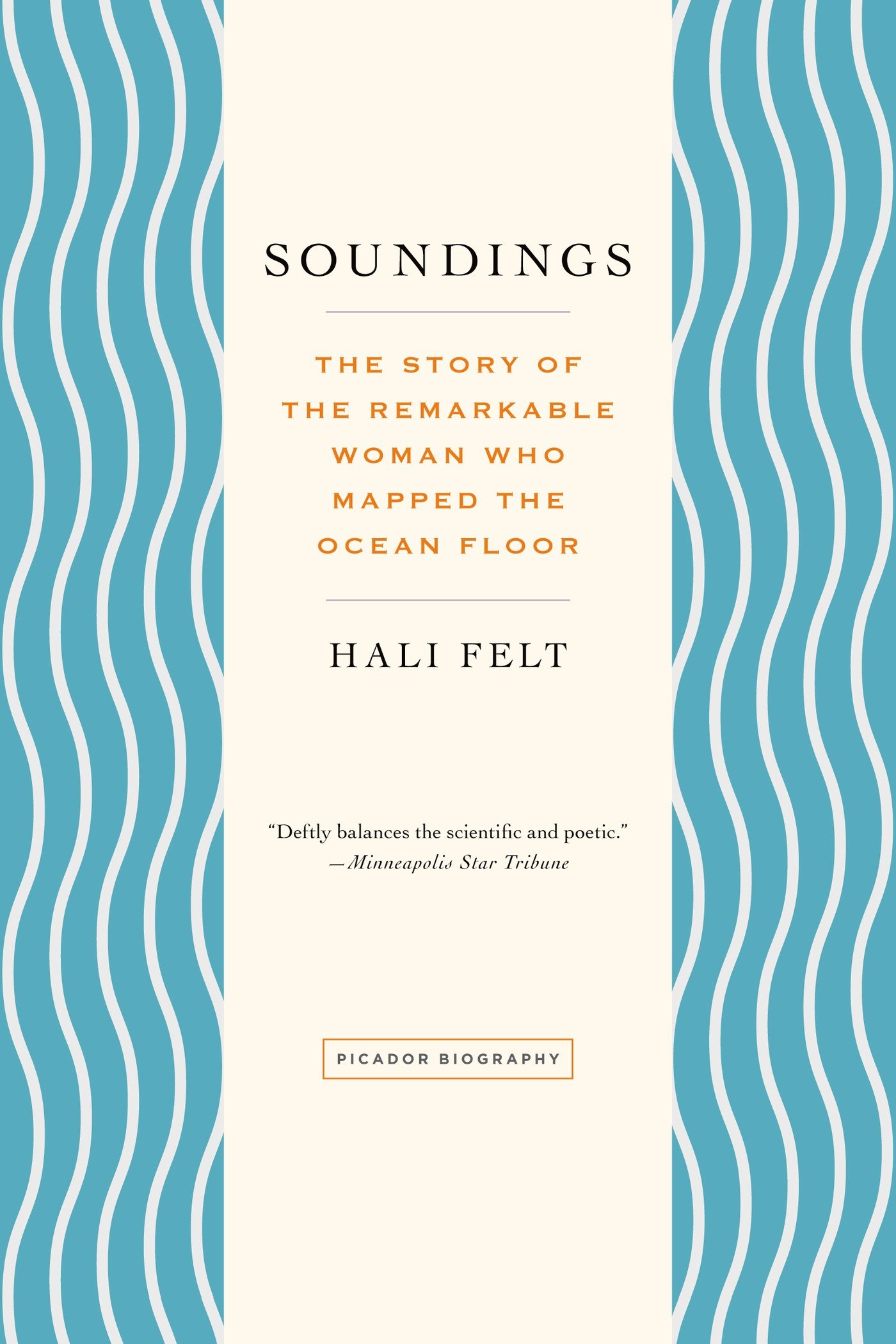 Soundings The Story Of The Remarkable Woman Who Mapped The Ocean
