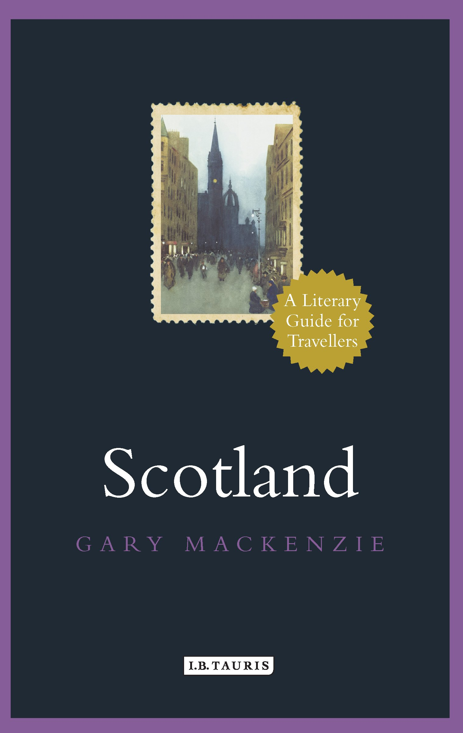 scotland a literary guide for travellers literary guides for