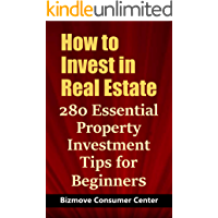 How to Invest in Real Estate: 280 Essential Property Investment Tips for Beginners