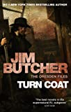Turn Coat: The Dresden Files, Book Eleven: 11