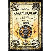 Karanlık Ulak-Ölümsüz Nicholas Flamelin Sırları 4. Kitap