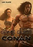 Conan Exiles Game Guide
