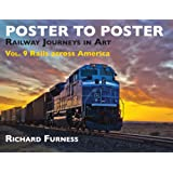 Railway Journeys in Art: Rails Across America: 9 (Poster to Poster)