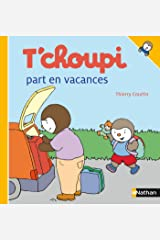 T'choupi part en vacances (French Edition) Kindle Edition