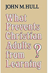 What Prevents Christian Adults from Learning? Paperback