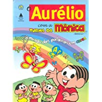 Aurelio Com A Turma Da Monica, O - O Mundo Das Palavras Em Cores