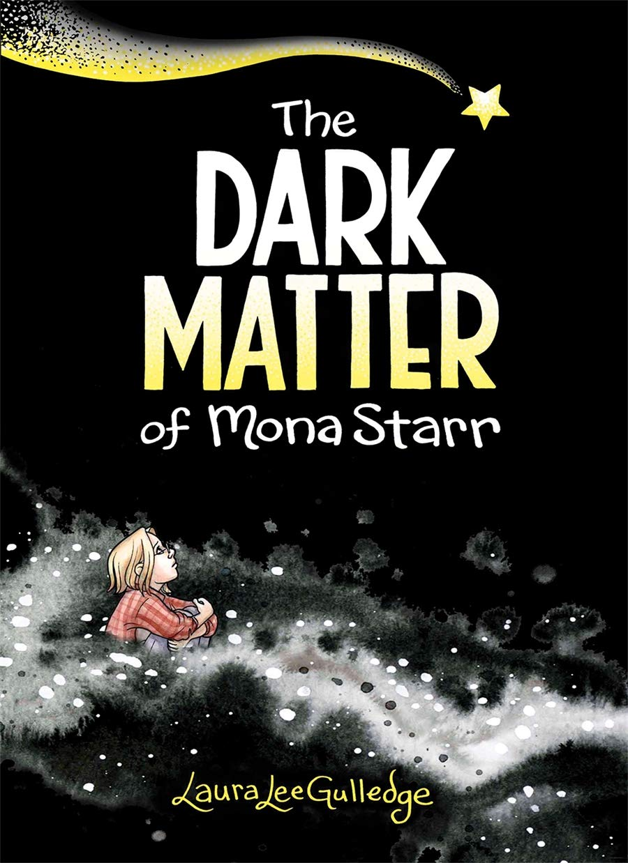 Image result for the dark matter of mona starr by laura lee gulledge cover