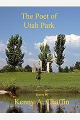 The Poet of Utah Park Kindle Edition