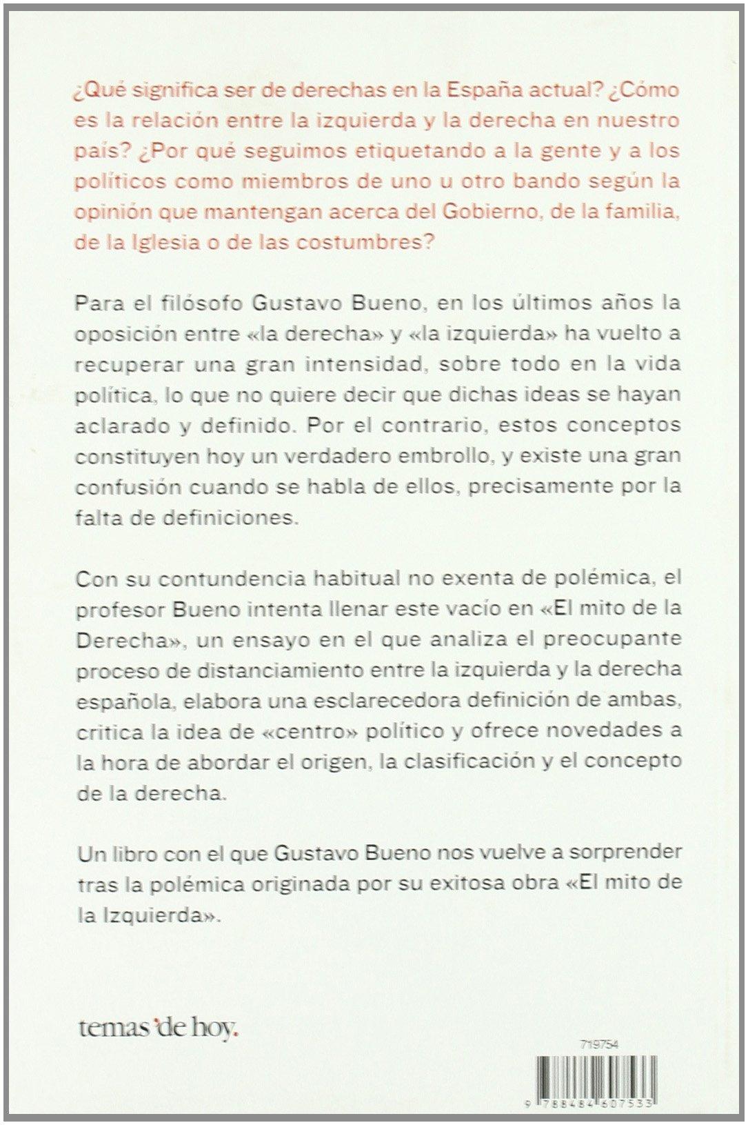 El mito de la Derecha (Fuera de Colección): Amazon.es: Bueno, Gustavo: Libros