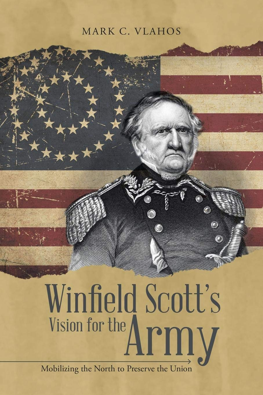 """/""""Winfield Scott/'s Vision for the Army/"""" New Civil War Book"""