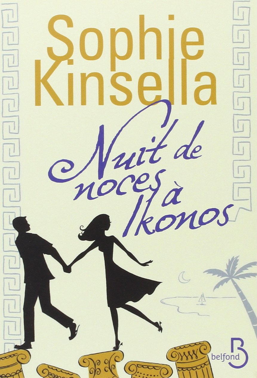 Nuit de noces à Ikonos : un roman qui remonte le moral !