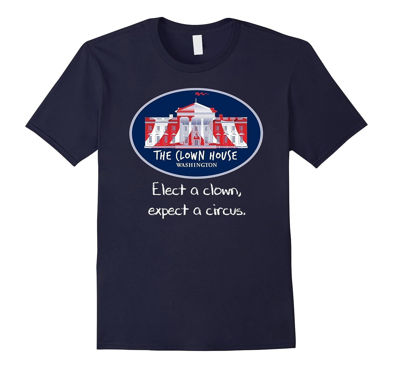 Elect A Clown T-Shirt Anti Trump Resist Circus Love is Love-CD