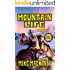 Mountain Life: A Mountain Man Adventure