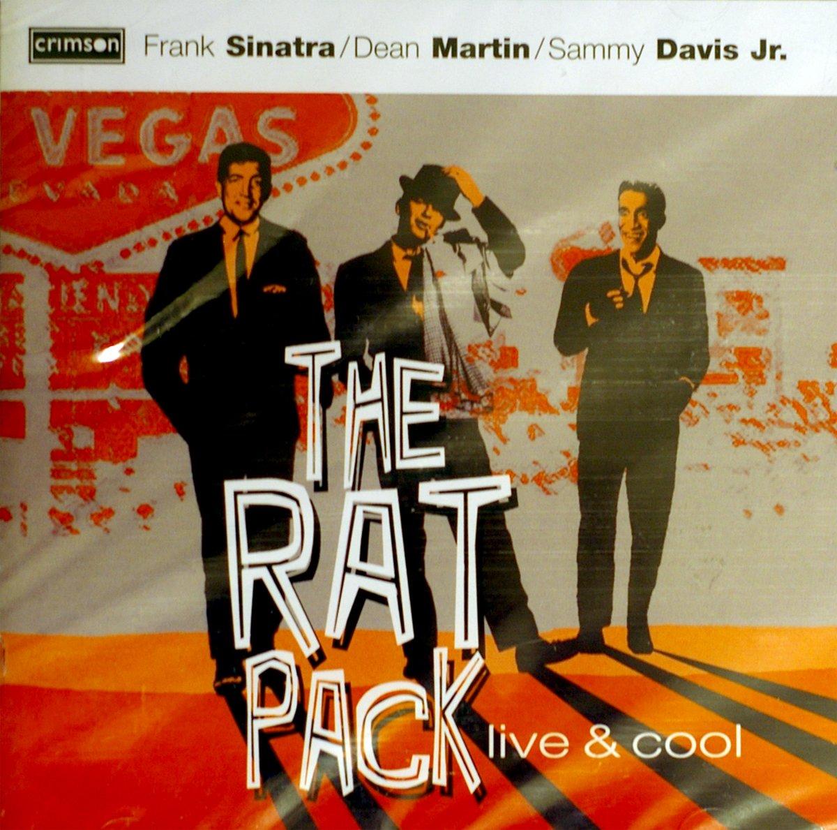Rat Pack-Live & Cool