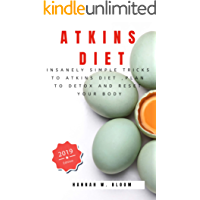 Atkins Diet: Insanely Simple Tricks to Atkins Diet ,Plan to Detox and Reset Your Body book cover